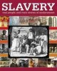 Go to record Slavery : real people and their stories of enslavement