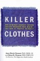 Go to record Killer clothes : how seemingly innocent clothing choices e...
