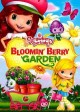 Go to record Strawberry shortcake. Bloomin' berry garden