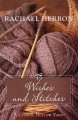 Go to record Wishes and stitches #3  a Cypress Hollow yarn