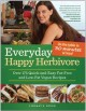 Go to record Everyday happy herbivore : over 175 quick-and-easy fat-fre...