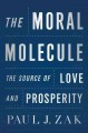 Go to record The moral molecule : the source of love and prosperity