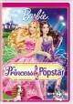 Go to record Barbie. The princess & the popstar