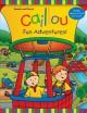 Go to record Caillou : fun adventures!
