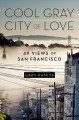 Go to record Cool Gray City of Love : 49 Views of San Francisco