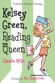 Go to record Kelsey Green, reading queen