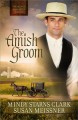 Go to record The Amish groom #1