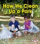 Go to record How we clean up a park
