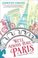 Go to record We'll always have Paris : a mother/daughter memoir