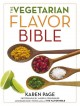 Go to record The vegetarian flavor bible : the essential guide to culin...