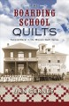 Go to record The boarding school quilts #2
