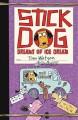 Go to record Stick Dog dreams of ice cream #4