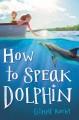 Go to record How to speak dolphin