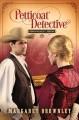 Go to record Petticoat detective #1