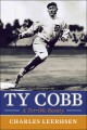Go to record Ty Cobb : a terrible beauty