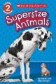 Go to record Supersize animals