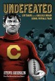 Go to record Undefeated : Jim Thorpe and the Carlisle Indians football ...