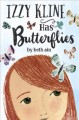 Go to record Izzy Kline has butterflies : (a novel in small moments)
