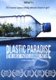 Go to record Plastic paradise : the great Pacific garbage patch