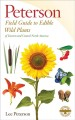 Go to record A field guide to edible wild plants of Eastern and Central...