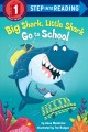 Go to record Big Shark, Little Shark go to school