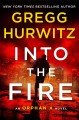 Go to record INTO THE FIRE : an orphan x novel.