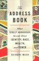 Go to record The address book : what street addresses reveal about iden...
