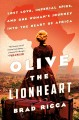 Go to record OLIVE THE LIONHEART : lost love, imperial spies, and one w...