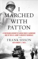 Go to record I marched with Patton : a firsthand account of World War I...