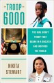 Go to record Troop 6000 : the Girl Scout troop that began in a shelter ...