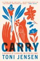 Go to record Carry : a memoir of survival on stolen land