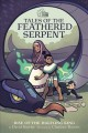 Go to record Tales of the feathered serpent. Rise of the halfling king
