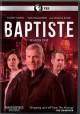Go to record Baptiste. Season one