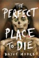 Go to record The perfect place to die