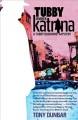 Go to record Tubby meets Katrina : a Tubby Dubonnet novel