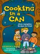 Go to record Cooking in a can : more campfire recipes for kids