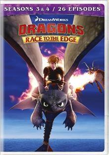 Dragons  Race to the edge  Seasons 3 & 4 - LARL/NWRL Consortium