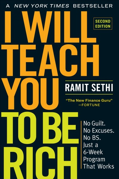 I will teach you to be rich : No guilt  No excuses  No BS