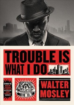 Trouble is what I do #6