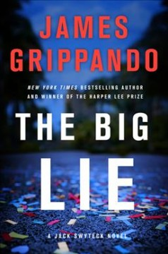 The big lie #16