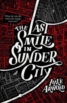 The last smile in Sunder City #1