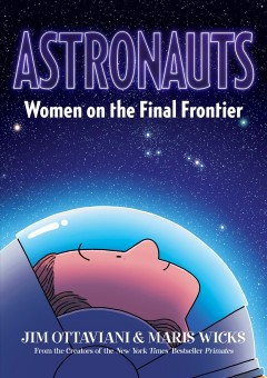 Astronauts : women on the final frontier