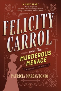 Felicity Carrol and the murderous menace #2