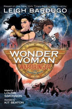 Wonder Woman : Warbringer : the graphic novel