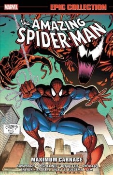The amazing Spider-Man epic collection #25, 1993 Maximum Carnage