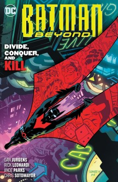 Batman beyond #6 Divide, conquer, and kill