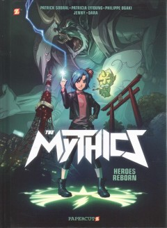 The Mythics #1 Heroes reborn
