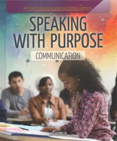 Speaking with purpose : communication