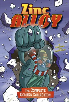 Zinc Alloy : the complete comics collection