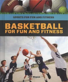 Basketball for fun and fitness